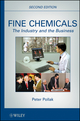 Fine Chemicals: The Industry and the Business, 2nd Edition (0470627670) cover image