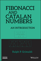 Fibonacci and Catalan Numbers: An Introduction (0470631570) cover image