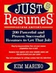 Just Resumes: 200 Powerful and Proven Successful Resumes to Get That Job, 2nd Edition (0471165670) cover image
