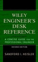 The Wiley Engineer's Desk Reference: A Concise Guide for the Professional Engineer, 2nd Edition (0471168270) cover image