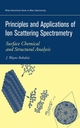 Principles and Applications of Ion Scattering Spectrometry: Surface Chemical and Structural Analysis (0471202770) cover image