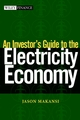An Investor's Guide to the Electricity Economy (0471210870) cover image