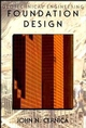 Geotechnical Engineering: Foundation Design (0471308870) cover image