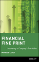 Financial Fine Print: Uncovering a Company's True Value (0471433470) cover image