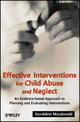 Effective Interventions for Child Abuse and Neglect: An Evidence-Based Approach to Planning and Evaluating Interventions (0471491470) cover image