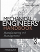 Mechanical Engineers' Handbook, Manufacturing and Management, 3rd Edition (0471719870) cover image
