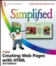 Creating Web Pages with HTML Simplified, 3rd Edition (0471786470) cover image