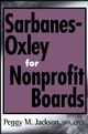 Sarbanes-Oxley for Nonprofit Boards: A New Governance Paradigm (0471790370) cover image