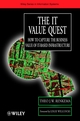 The IT Value Quest: How to Capture the Business Value of IT-Based Infrastructure (0471988170) cover image