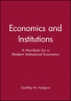 Economics and Institutions: A Manifesto for a Modern Institutional Economics (0745602770) cover image