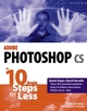 Adobe Photoshop cs in 10 Simple Steps or Less (0764542370) cover image