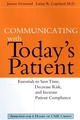 Communicating with Today's Patient: Essentials to Save Time, Decrease Risk, and Increase Patient Compliance (0787947970) cover image