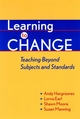 Learning to Change: Teaching Beyond Subjects and Standards  (0787950270) cover image