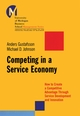 Competing in a Service Economy: How to Create a Competitive Advantage Through Service Development and Innovation  (0787970670) cover image