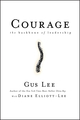 Courage: The Backbone of Leadership (0787981370) cover image