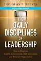 The Daily Disciplines of Leadership: How to Improve Student Achievement, Staff Motivation, and Personal Organization (0787987670) cover image