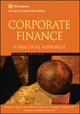 Corporate Finance: A Practical Approach , 2nd Edition (1118105370) cover image