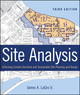Site Analysis: Informing Context-Sensitive and Sustainable Site Planning and Design, 3rd Edition (1118123670) cover image