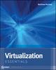 Virtualization Essentials (1118240170) cover image