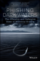 Phishing Dark Waters: The Offensive and Defensive Sides of Malicious Emails (1118958470) cover image