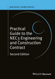 Practical Guide to the NEC3 Engineering and Construction Contract, 2nd Edition (1119032970) cover image