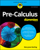 Pre-Calculus For Dummies, 3rd Edition (1119508770) cover image
