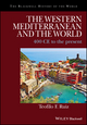 The Western Mediterranean and the World: 400 CE to the Present (1405188170) cover image