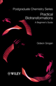 Practical Biotransformations: A Beginner's Guide (1405193670) cover image