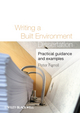 Writing a Built Environment Dissertation: Practical Guidance and Examples (1444328670) cover image