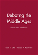 Debating the Middle Ages: Issues and Readings (1577180070) cover image