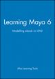Learning Maya 6: Modelling ebook on DVD (1897177070) cover image
