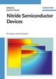 Nitride Semiconductor Devices: Principles and Simulation (3527406670) cover image