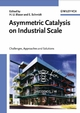 Asymmetric Catalysis on Industrial Scale: Challenges, Approaches and Solutions (3527605770) cover image