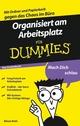 Organisiert am Arbeitsplatz für Dummies Das Pocketbuch (3527637370) cover image