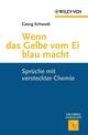 Wenn das Gelbe vom Ei blau macht: Spruche mit versteckter Chemie (3527641270) cover image