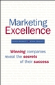 Marketing Excellence: Winning Companies Reveal the Secrets of Their Success (0470060271) cover image