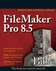 FileMaker Pro 8.5 Bible (0470082771) cover image