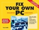 Fix Your Own PC, 8th Edition (0470107871) cover image
