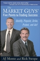 The Market Guys' Five Points for Trading Success: Identify, Pinpoint, Strike, Protect and Act! (0470138971) cover image