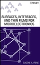 Surfaces, Interfaces, and Films for Microelectronics (0470174471) cover image