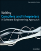 Writing Compilers and Interpreters: A Software Engineering Approach, 3rd Edition (0470177071) cover image