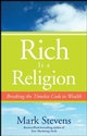 Rich is a Religion: Breaking the Timeless Code to Wealth (0470252871) cover image