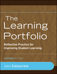 The Learning Portfolio: Reflective Practice for Improving Student Learning, 2nd Edition (0470388471) cover image