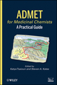 ADMET for Medicinal Chemists: A Practical Guide (0470484071) cover image