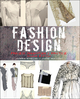 Fashion Design: Process, Innovation and Practice, 2nd Edition (0470655771) cover image