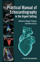 Practical Manual of Echocardiography in the Urgent Setting (0470659971) cover image