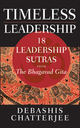 Timeless Leadership: 18 Leadership Sutras from the Bhagavad Gita (0470824271) cover image