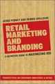 Retail Marketing and Branding: A Definitive Guide to Maximizing ROI (0470979771) cover image
