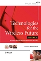 Technologies for the Wireless Future: Wireless World Research Forum (WWRF), Volume 3 (0470993871) cover image
