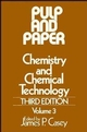 Pulp and Paper, Chemistry and Chemical Technology, Volume 3, 3rd Edition (0471031771) cover image